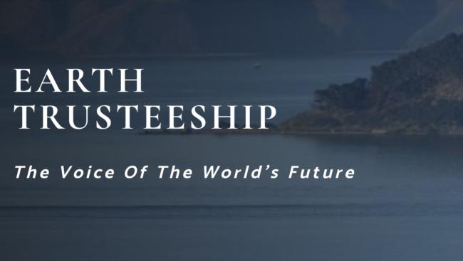 Earth Trusteeship